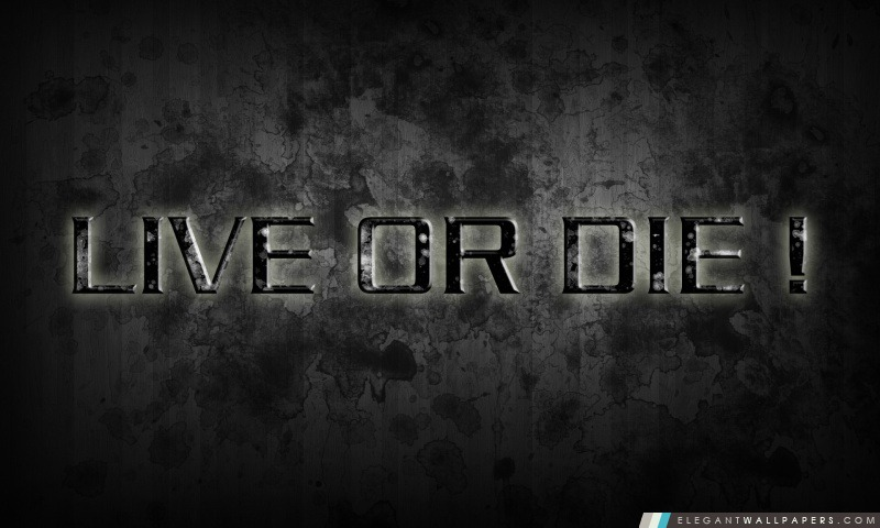 Vivre ou mourir, Arrière-plans HD à télécharger